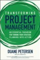 Cover for Transforming project management: an essential paradigm for turning your str...