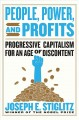 Cover for People, Power, and Profits: Progressive Capitalism for an Age of Discontent