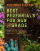 Cover for Home grown gardening guide to best perennials for sun and shade.