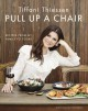 Cover for Pull up a chair: recipes from my family to yours
