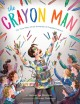 Cover for The crayon man: the true story of the invention of Crayola crayons