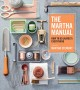 Cover for The Martha manual: how to do (almost) everything