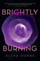 Cover for Brightly burning