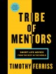Cover for Tribe of mentors: short life advice from the best in the world