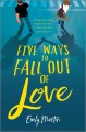 Cover for Five Ways to Fall Out of Love