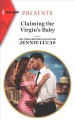 Cover for Claiming the Virgin's Baby