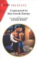 Cover for Contracted to Her Greek Enemy