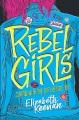 Cover for Rebel girls