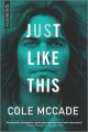 Cover for Just Like This