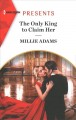 Cover for The Only King to Claim Her