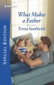 Cover for What makes a father