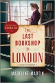Cover for The last bookshop in London: a novel of World War II