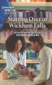 Cover for Starting over in Wickham Falls