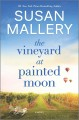 Cover for The Vineyard at Painted Moon