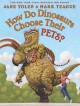 Cover for How do dinosaurs choose their pets?