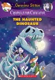 Cover for The Haunted Dinosaur: A Geronimo Stilton Adventure