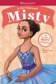 Cover for A girl named Misty: the true story of Misty Copeland