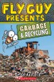Cover for Fly Guy presents: garbage & recycling