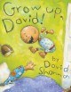 Cover for Grow up, David!