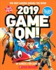 Cover for Game on! 2019: the only gaming annual you need!