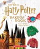 Cover for The Official Harry Potter Baking Book: 45 Recipes Inspired by the Films