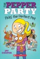 Cover for The Pepper Party Picks the Perfect Pet