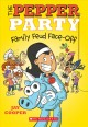 Cover for The Pepper Party Family Feud Face-Off
