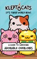 Cover for Kleptocats: It's Their World Now!