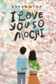 Cover for I Love You So Mochi
