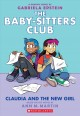 Cover for The Baby-sitters Club Graphix 9: Claudia and the New Girl