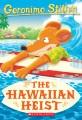 Cover for The Hawaiian heist
