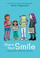 Cover for Share your smile: Raina's guide to telling your own story
