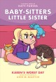 Cover for Baby-sitters Little Sister 3: Karen's Worst Day