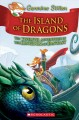 Cover for Island of Dragons: Geronimo's twelfth adventure in the Kingdom of Fantasy
