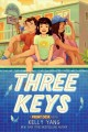 Cover for Three keys: a front desk novel