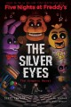Cover for Five nights at Freddy's. 1, The silver eyes: the graphic novel