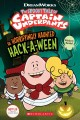 Cover for The spooky tale of Captain Underpants: the horrifyingly haunted Hack-a-ween...
