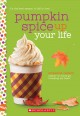 Cover for Pumpkin spice up your life