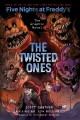Cover for Five nights at Freddy's. 2, The twisted ones: the graphic novel
