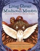 Cover for Living ghosts and mischievous monsters: chilling American Indian stories