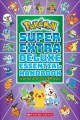Cover for Pokémon super deluxe essential handbook: the need-to-know stats and facts ...