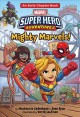 Cover for Mighty marvels!: with Spider-Man, Captain Marvel, Ms. Marvel, and the Green...