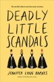 Cover for Deadly little scandals