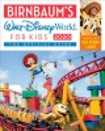 Cover for Birnbaum's 2020 Walt Disney World for Kids: The Official Guide