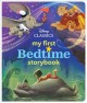 Cover for Disney classics my first bedtime storybook.