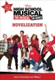 Cover for High School Musical the musical the series: the novelization