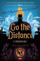 Cover for Go the distance: a twisted tale