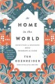 Cover for At home in the world: reflections on belonging while wandering the globe: a...