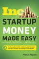 Cover for Startup money made easy: the Inc. guide to every financial question about s...