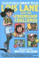 Cover for Lois Lane and the friendship challenge